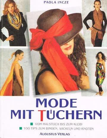 Mode mit Tüchern