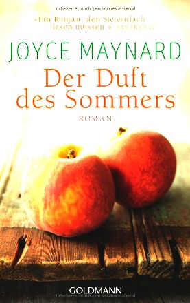 Der Duft des Sommers: Roman