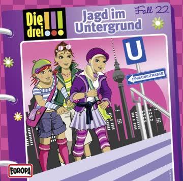 Die drei !!! 022/Jagd im Untergrund