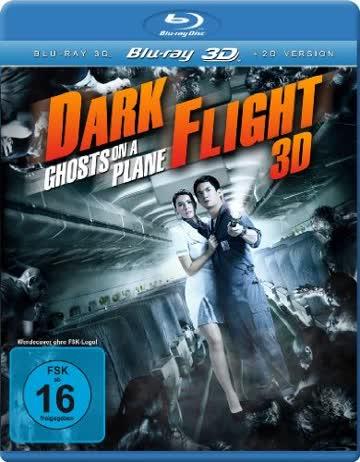 Dark Flight - Ghosts on a plane [3D Blu-ray]