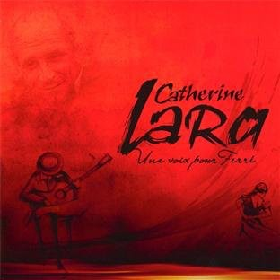 Catherine Lara - Une Voix pour Ferre