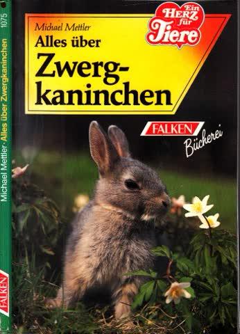 Alles über Zwergkaninchen. ( Ein Herz für Tiere).