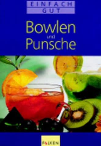Bowlen und Punsche