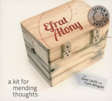 Efrat Alony - A Kit for Mending Thoughts