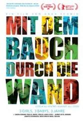 Mit Dem Bauch Durch Die Wand / Coeur Au Ventre (A)