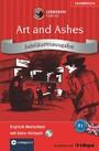 Art and Ashes. Compact Lernkrimi. Englisch Wortschatz - Niveau B1. Jubiläumsausgabe mit extra Hörbuch auf CD