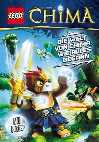 LEGO Legends of Chima: LEGO Legends of Chima Die Welt von Chima: Wie alles begann