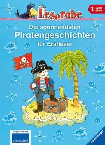 Die spannendsten Piratengeschichten für Erstleser (Leserabe - Sonderausgaben)