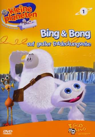 Kleine Planeten - Bing & Bong auf großer Entdeckungsreise, Vol. 1