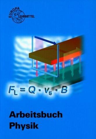 Arbeitsbuch Physik. (Lernmaterialien)