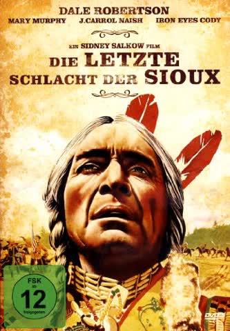 Die letzte Schlacht der Sioux (Ein Sidney Salkow Film)