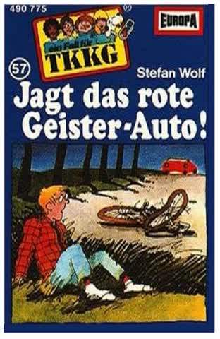 TKKG 057/Jagt das Rote Geisterauto! [CASSETTE]