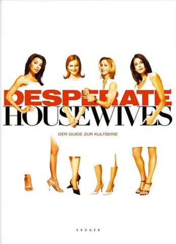 Desperate Housewives. Das Buch zur Kultserie