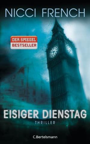 Eisiger Dienstag: Thriller - Ein neuer Fall für Frieda Klein Bd.2 (Psychologin Frieda Klein als Ermittlerin, Band 2)