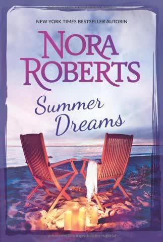 Summer Dreams: Sommer, Sonne und dein Lächeln / Ein Meer von Leidenschaft (New York Times Bestseller Autoren: Romance)