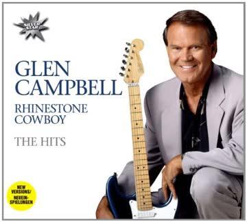 Glen Campbell - Rhinestone Cowboy-the Hits (Dieser Titel enthält Re-Recordings)