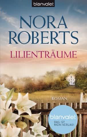 Lilienträume: Roman (Die Blüten-Trilogie, Band 2)
