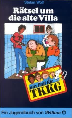 Ein Fall für TKKG, Bd.7, Rätsel um die alte Villa
