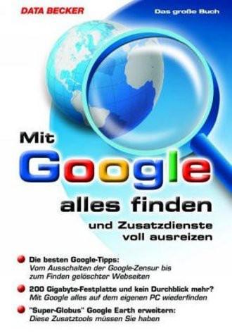Das große Buch. Mit Google alles finden.