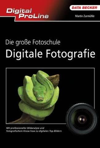 DPL Die große Fotoschule Digitale Fotografie