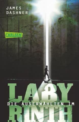 Die Auserwählten - Im Labyrinth: Maze Runner 1 (Die Auserwählten - Maze Runner)