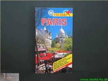 Colibri, Paris (Colibri - Erlebnisreiseführer)