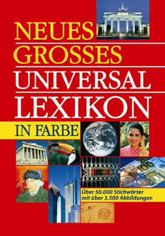 Neues großes Universallexikon in Farbe