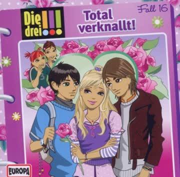 Die Drei !!! Folge - 016 - Total Verknallt!