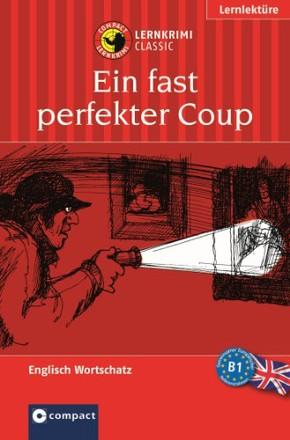 Lernthriller Englisch - Ein fast perfekter Coup