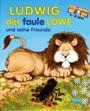 Ludwig der faule Löwe und seine Freunde
