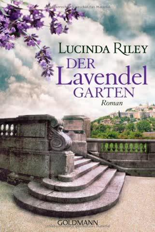 Der Lavendelgarten: Roman