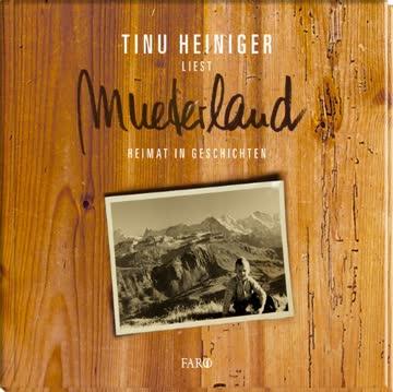 Mueterland: Heimat in Geschichten