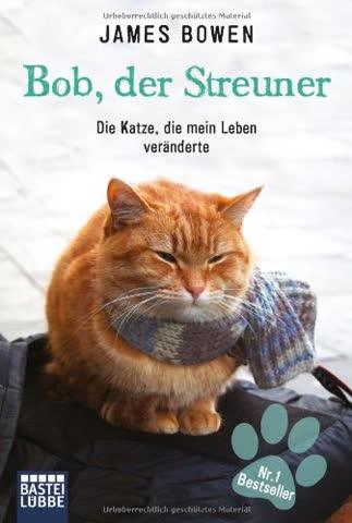Bob, Der Streuner (German Edition)