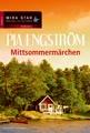 Mittsommermärchen (MIRA Star Bestseller Autoren Romance)