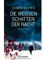 Die weißen Schatten der Nacht: Kriminalroman