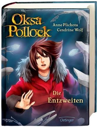 Oksa Pollock. Die Entzweiten