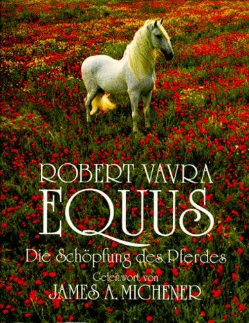 Equus. Die Schöpfung des Pferdes