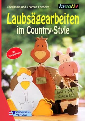 Laubsägearbeiten im Country-Style