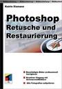 Photoshop Retusche und Restaurierung