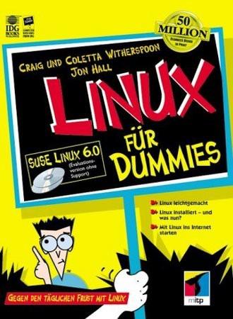 SuSE Linux für Dummies. Gegen den täglichen Frust mit dem Linux