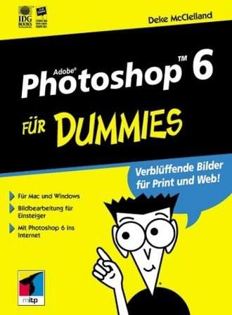 Adobe Photoshop 6 für Dummies