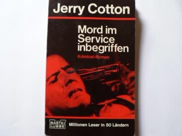 Jerry Cotton, Mord im Service inbegriffen