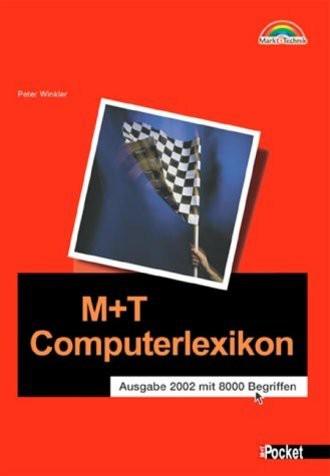 M+T Computerlexikon - M+T Pocket . Ausgabe 2002 mit 8000 Begriffen