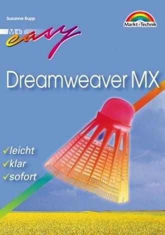 Dreamweaver MX - M+T Easy . leicht, klar, sofort