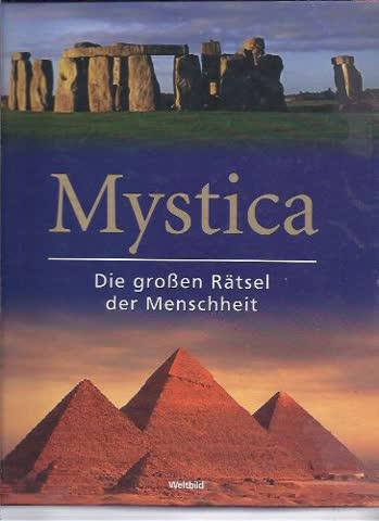 Mystica : Die großen Rätsel der Menschheit