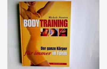 Bodytraining. Der ganze Körper für immer in Form