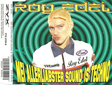 Roy Edel - Mei Allerliabster Sound Is Techno