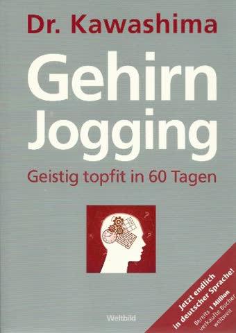 Gehirnjogging - Geistig topfit in 60 Tagen