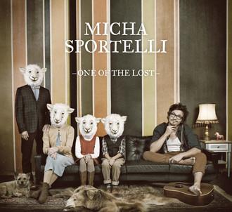 Micha Sportelli - One of the Lost