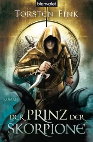 Der Prinz der Skorpione: Roman - Der Schattenprinz 3